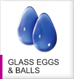 Glass Eggs & Balls