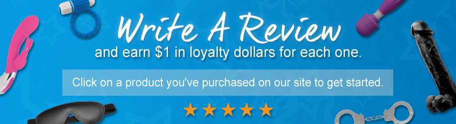 Write A Review and Earn Loyalty Dollars!