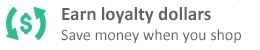 Earn Loyalty Dollars