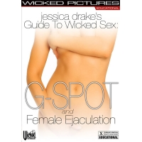 Jessica Drake's Guide To Wicked Sex: G-spot & Female Ejaculation DVD