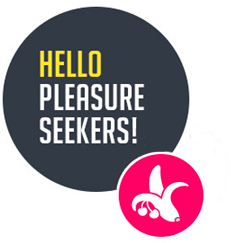 Hello pleasure seekers!